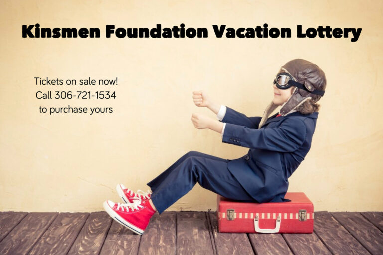 Kinsmen Foundation Vacation Lottery